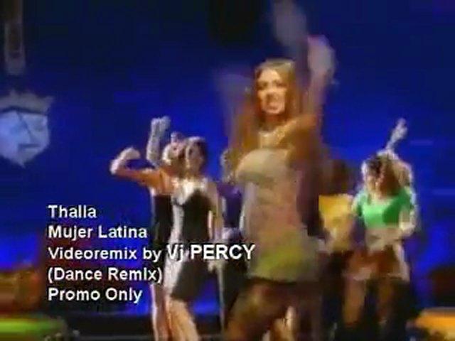 Thalia – Mujer Latina REMIX (VJ Percy Dance Mix)