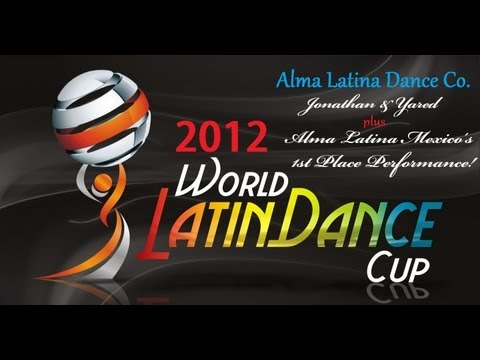 Jonathan Ibarra & Yared Martinez – World Latin Dance Cup 2012 (+ Alma Latina 1st Place Performance)