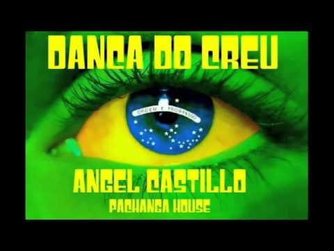 Mc Colibri   Danca do Creu   Angel Castillo Pachanga House