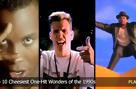 Top 10 Cheesiest One-Hit Wonders of the 1990s