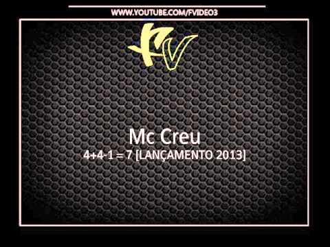 Mc Creu – 4 + 4 -1 = 7 [LANÇAMENTO 2013]