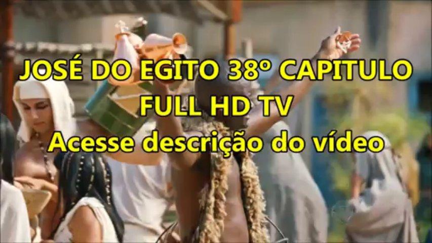 MINISSÉRIE JOSÉ DO EGITO – 38º CAPÍTULO HD TV READY (ACESSE DESCRIÇÃO DO VIDEO)