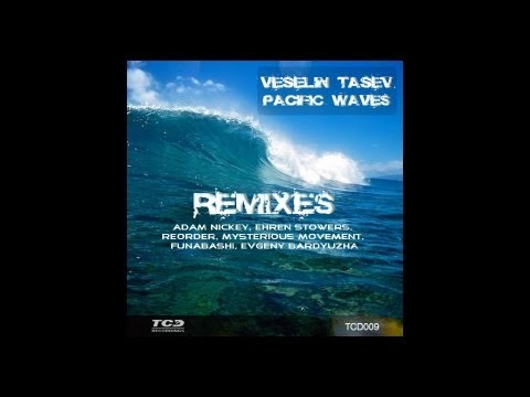 Veselin Tasev Pacific Waves (Original Extended Mix) Dance & Electronic