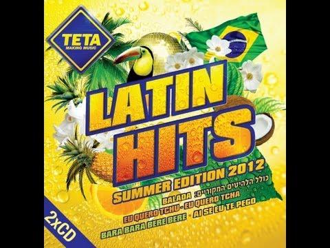 Latin Hits – Summer Edition 2012 (Part 2 of 2)