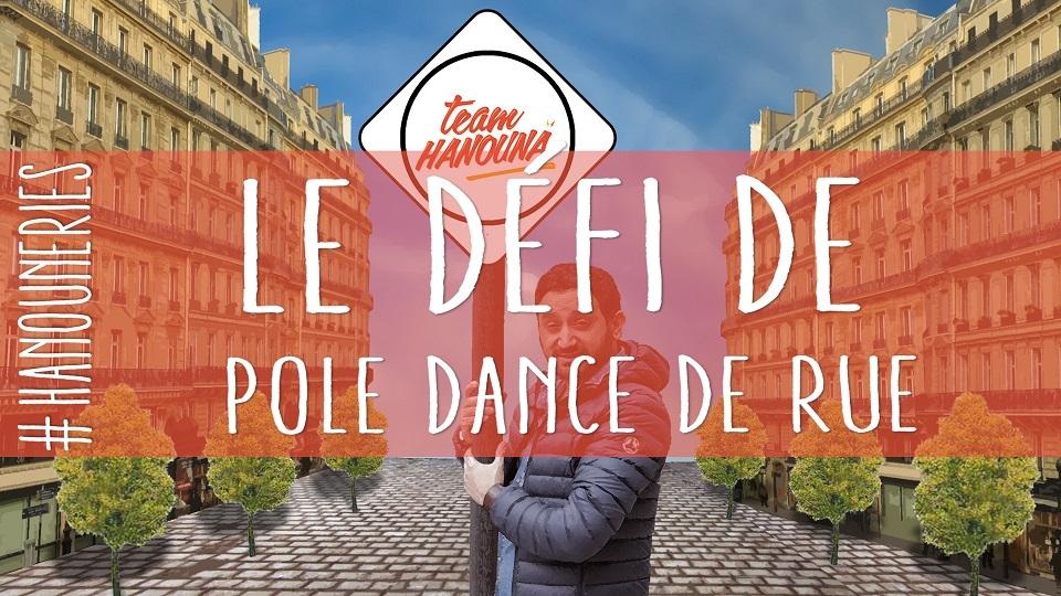 Le défi de pole dance de rue