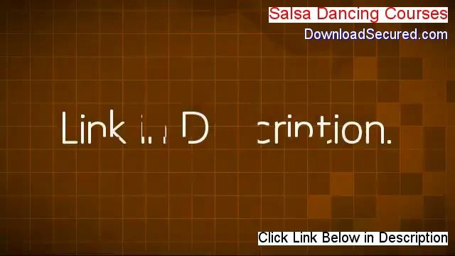 Salsa Dancing Courses Download – Risk Free Download