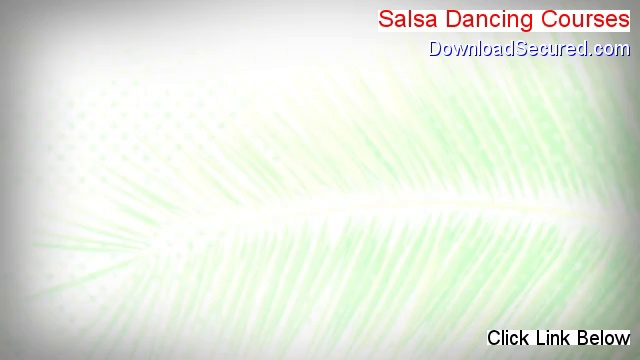 Salsa Dancing Courses PDF Download [Get It Now 2014]