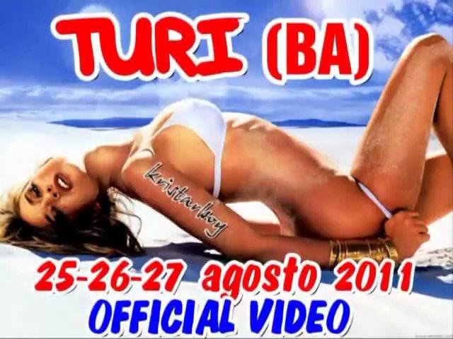 TURI (BA) 25 26 27 agosto 2011 TAGADA MONTI OFFICIAL VIDEO