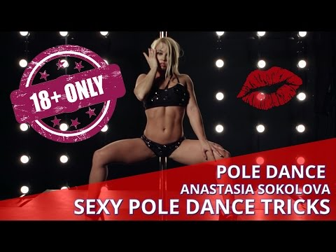 18+ Pole Dance – Anastasia Sokolova – Sexy Pole Dance Tricks – New 2015 Pole Dance Video