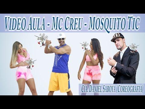 Video Aula – Mc Creu – Mosquito Tic Cia. Daniel Saboya (Coreografia)
