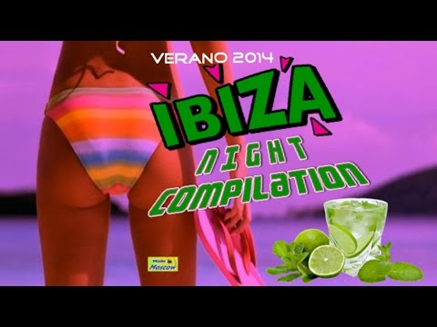IBIZA Compilation Summer Hits Dance ( Verano 2015 ) Night Club Fiesta Latina Full Album