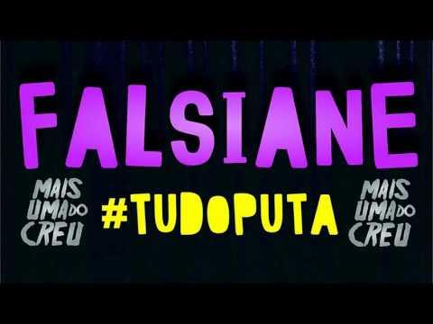 FALSIANE TUDO PUTA ( MC CREU )