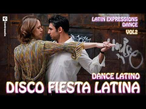 ¡LATINO! DISCO FIESTA LATINA Vol2 Latin Expressions Dance! fiesta enganchados music video party mega