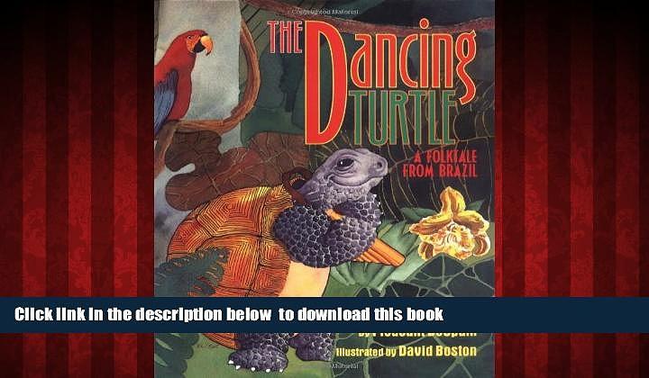 BEST PDF  Dancing Turtle: A Folktale from Brazil {READ ONLINE|[DOWNLOAD] ONLINE|B