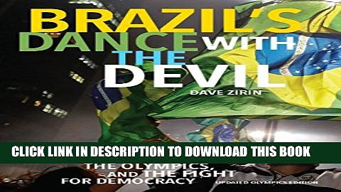 [PDF] Brazil s Dance with the Devil: The World Cup, The Olympics, and the Struggle for Democracy