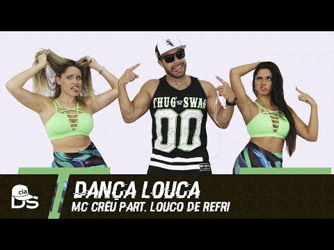 Dança Louca – MC Creu part. Louco de Refri – Cia. Daniel Saboya (Coreografia)