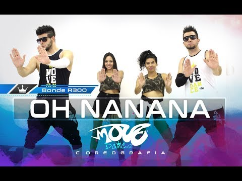 Oh Nanana – Bonde R300 – Coreografia – Move Dance Brasil – Kondzilla