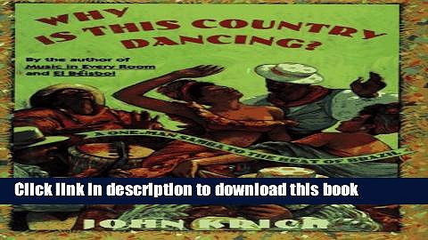[Download] Why Is This Country Dancing: A One-Man Samba to the Beat of Brazil Paperback Free